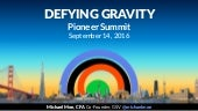 Defying Gravity - 2016 Pioneer Summit Opening Keynote by Michael Moe