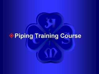Piping training-course