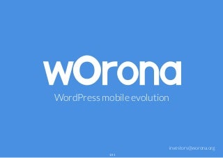 Worona - WordPress Mobile Evolution (Pitch Deck 2016)