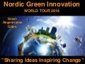 Nordic Green Innovation World Tour 2016