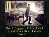 Pitfalls of First Time Real Estate Investors