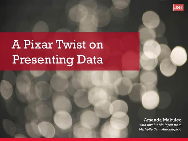 A Pixar Twist on Presenting Data