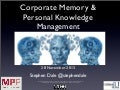 PKM and Corporate Memory - a dichotomy?