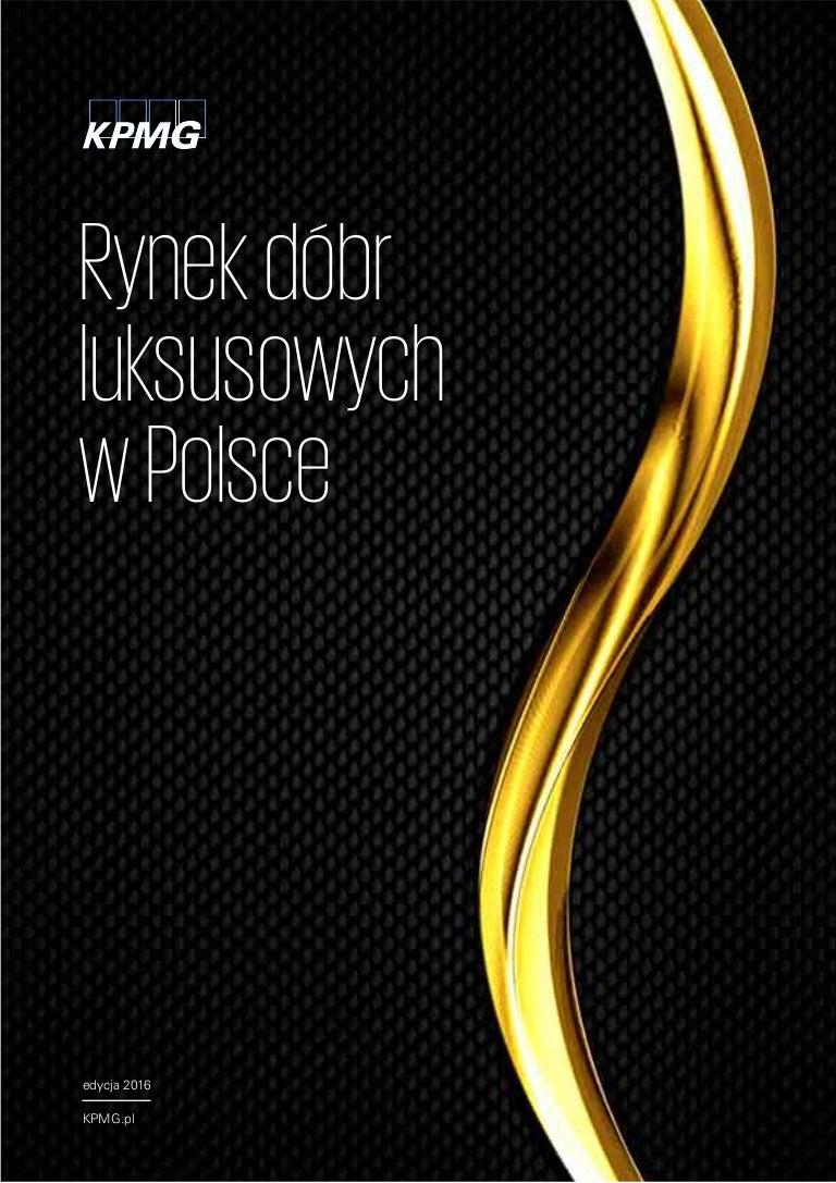 e71925cf4ff0 Rynek dóbr luksusowych w Polsce