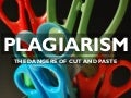 Plagiarism: the danger of cut and paste