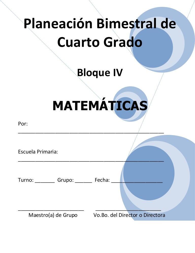 Plan 4to grado bloque iv - matemáticas