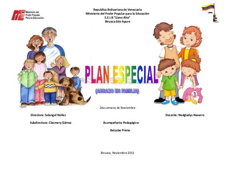 Plan Especial Abrazo En Familia