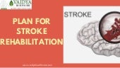 Plan for stroke rehabilitation