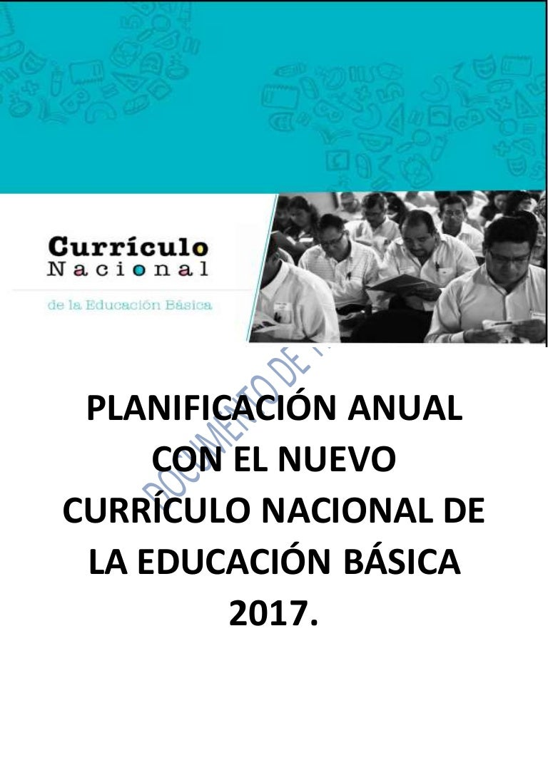 PLANIFICACIÓN ANUAL CON EL NUEVO CURRÍCULO NACIONAL DE LA EDUCACIÓN B…