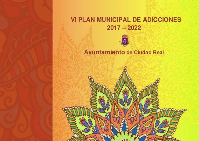 Plan municipal de adicciones 2017 2022 ciudad real
