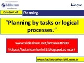 Planning by tasks or logical processes -  Luciano Luján Antonietti