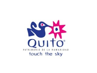 Quito Tourism masterplan - Plan Q 2012