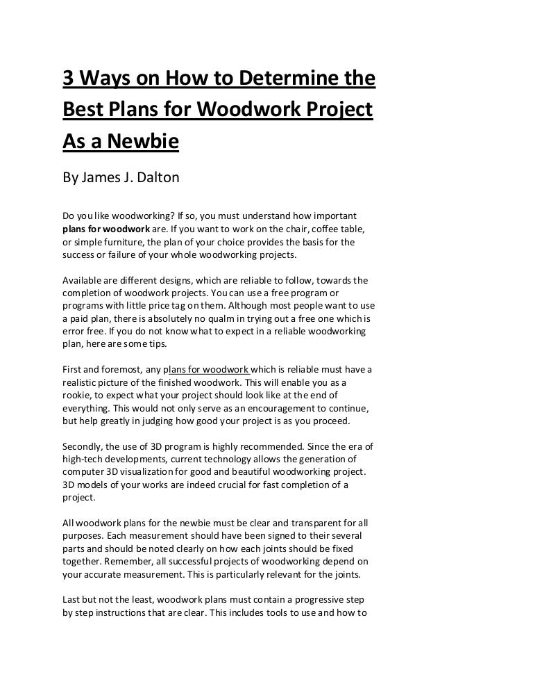 3 Ways On How To Determine The Best Plans For Woodwork Project As A N
