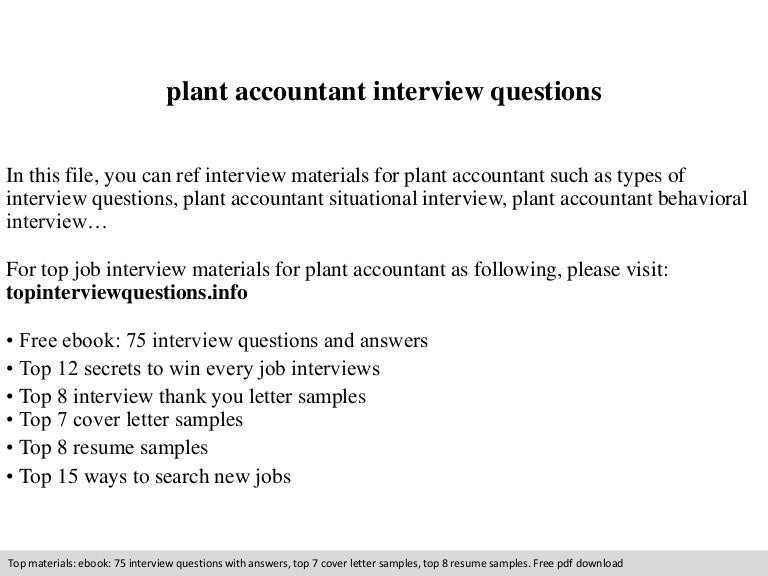 Plant accountant interview questions