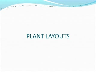 Plant layout ppt by me