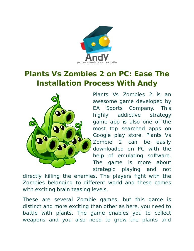 Plants vs zombies 2 on pc ease the installation process with andy toneelgroepblik Image collections