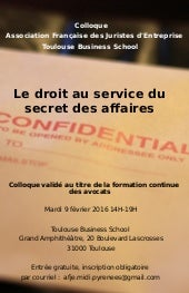 Le droit au service du secret des affaires