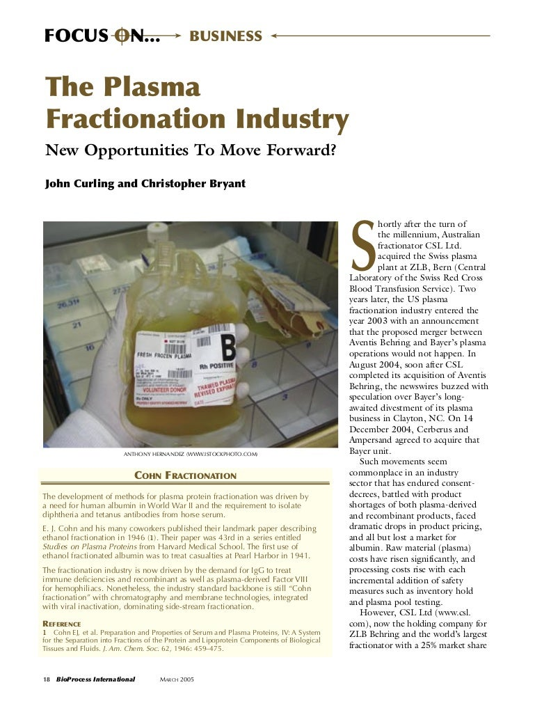 Plasma fractionation industry