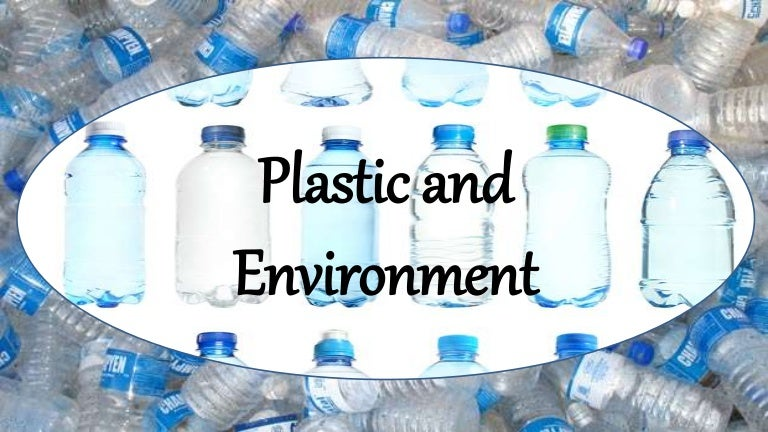 Plastic And Environment