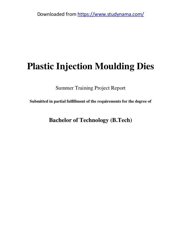Plastic injection moulding dies mechanical engg  (me) summer indust…