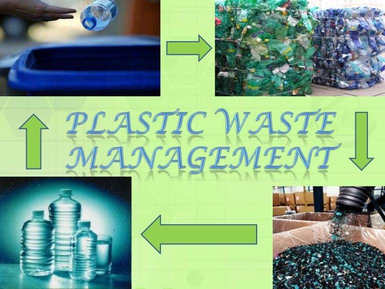 Plastic waste management.