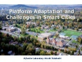 Platform Adaptation and Challenges in Smart Cities
