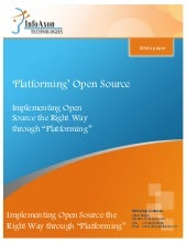 Benefiting Enterprises and Service Providers through Platforming Open Source