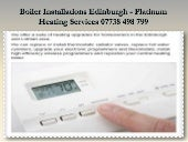 Heating Engineer Edinburgh - Platinum Heating Services 07738 498 799