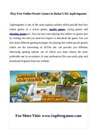 Play free online puzzle games in dubai uae:1upfreegames