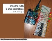 Tinkering with game controllers