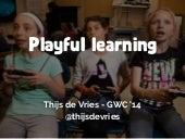 Playful Learning - Gamification World Congress 2014 Barcelona