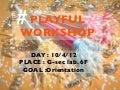 Playfulworkshop01
