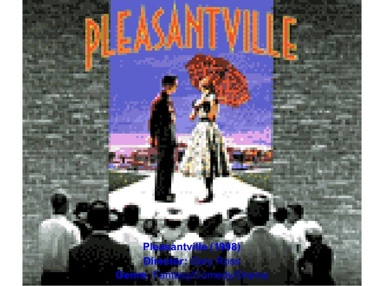 Explain How sound effects are used in Pleasantville to complement     Google Sites Pleasantville