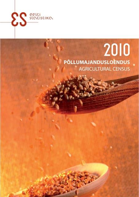 Põllumajandusloendus 2010/ Agricultural Census 2010