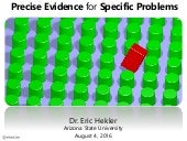 Precise Evidence for Specific Problems