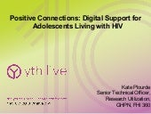 Positive Connections: Digital Support for Adolescents Living with HIV
