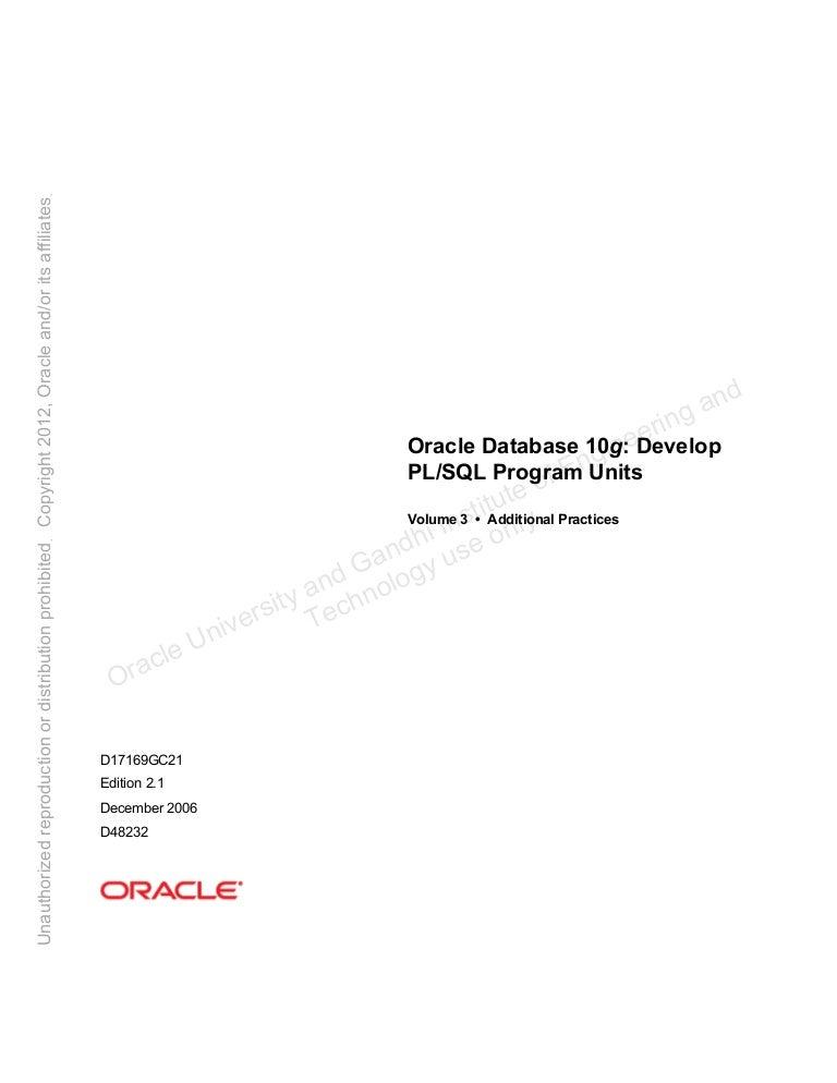 pl sql student guide v 3 rh slideshare net Oracle Developer Interview Questions oracle database application developer's guide fundamentals 10g release 2