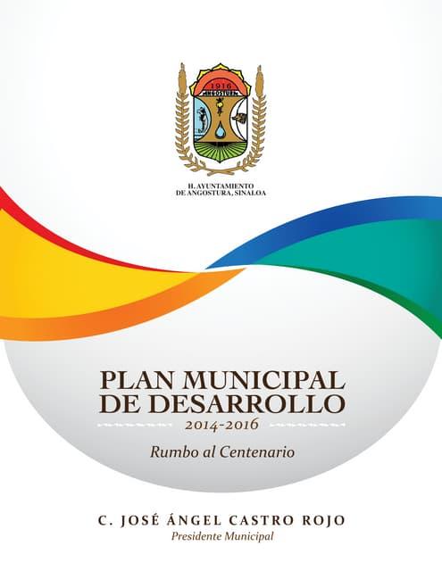 PLAN MUNICIPAL DE DESARROLLO ANGOSTURA 2014-2016
