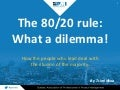Soirée corporative PMI-Montréal - The 80/20 rule : What a dilemma!