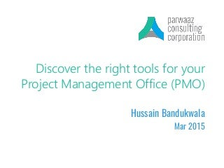 Discover the right tools for your Project Management Office (PMO)