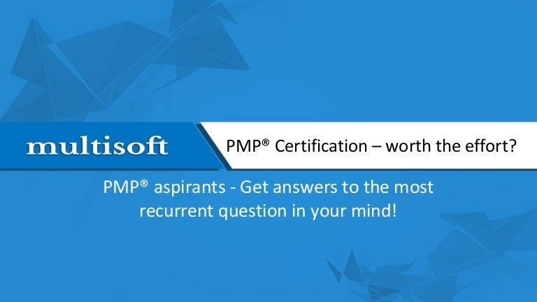 Pmp Certification Worth The Effort