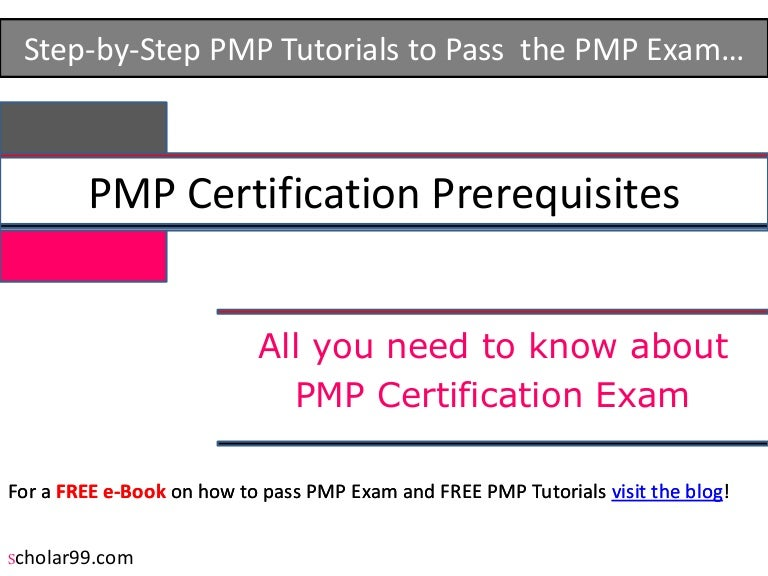 Pmp Certification Prerequisites Or Eligibility Requirements