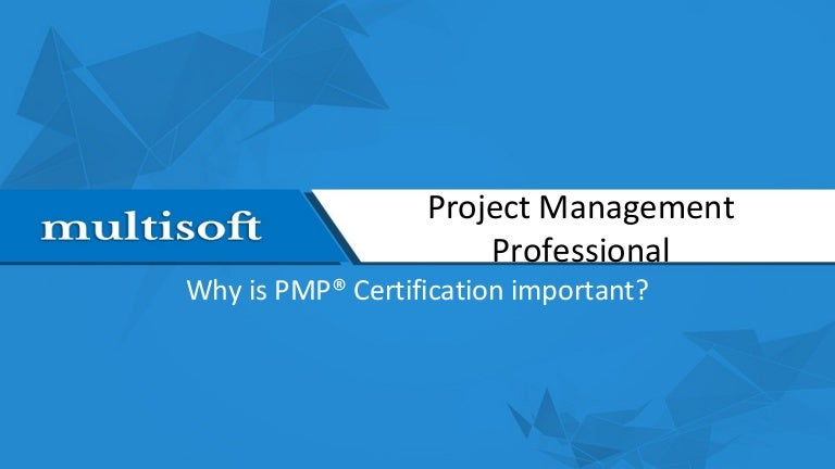 Why Is Pmp Certification Important