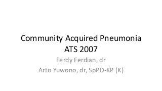 CAP ATS / IDSA 2007