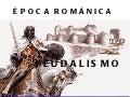 éPoca románica feudalismo para secundaria