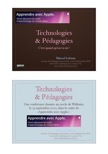 Technologies et Pédagogies : c'est quand qu'on va où ? Compétences et dispositifs au rendez-vous !