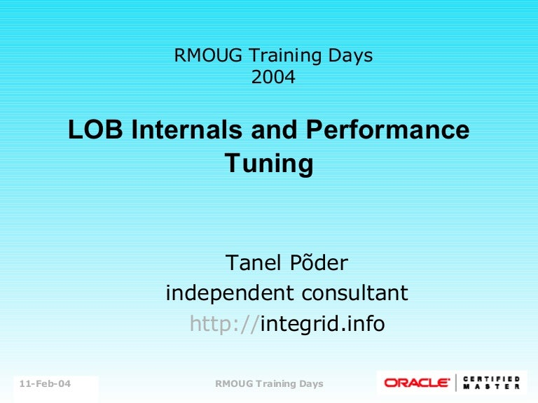 Oracle LOB Internals and Performance Tuning