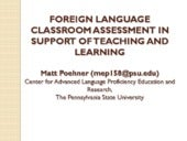 Foreign Language Classroom Assessment in Support of Teaching and Learning
