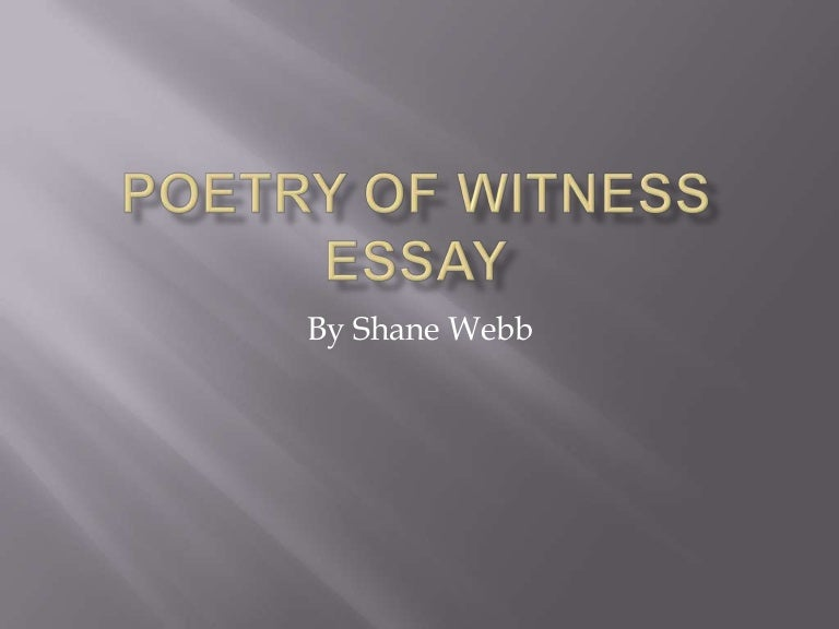 poetry of witness essay