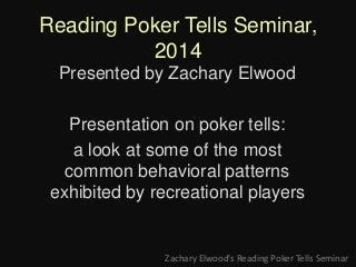 Poker Tells Webinar/Seminar Presentation